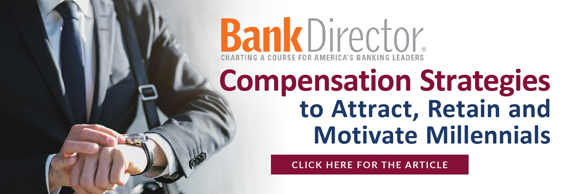 Bank Director - Compensation Strategies to Attract, Retain and Motivate Millennials