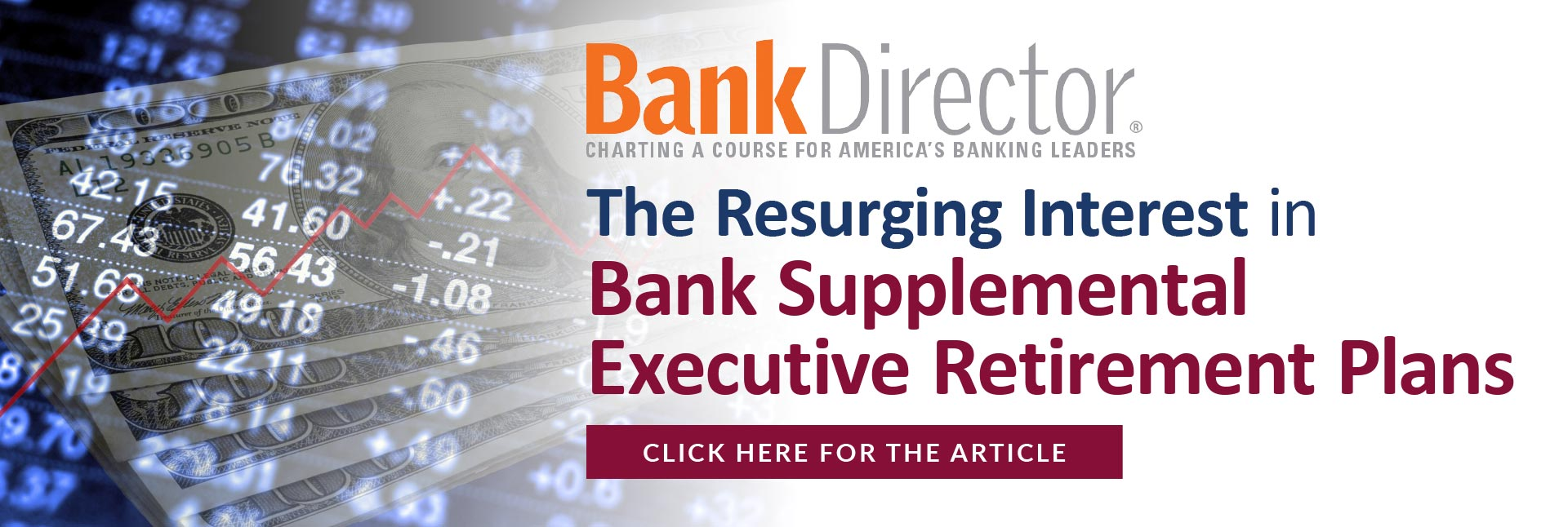 The Resurging Interest in Bank Supplemental Executive Retirement Plans