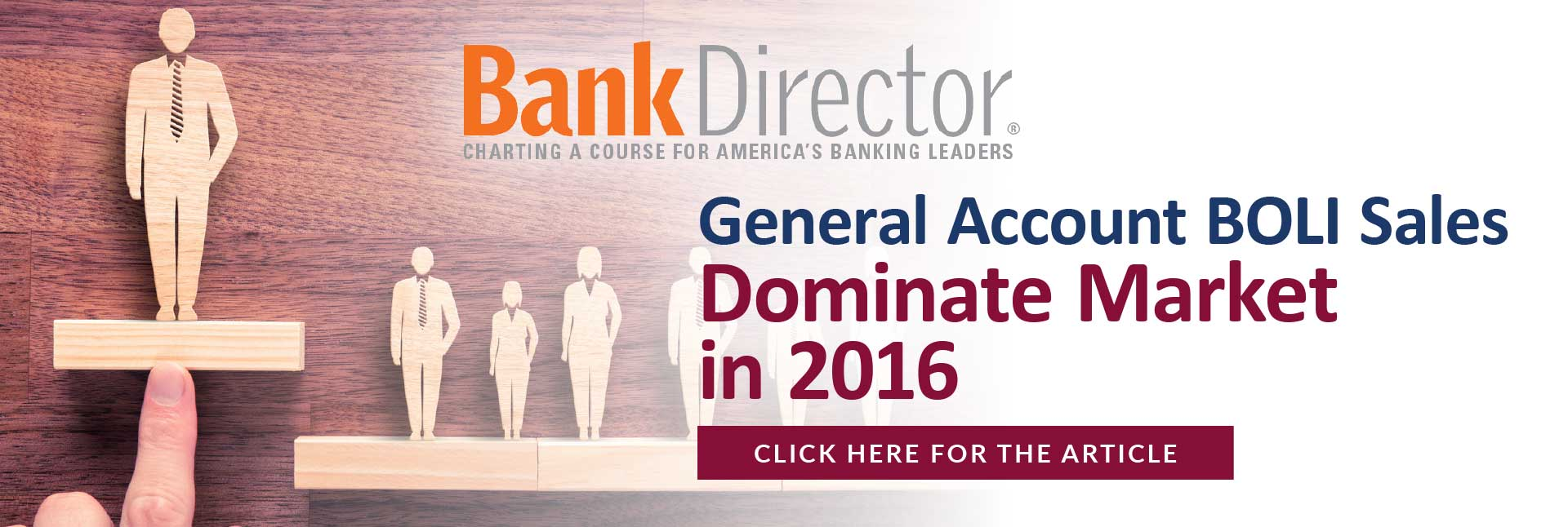 Bank Director - General Account BOLI Sales Dominate Market in 2016