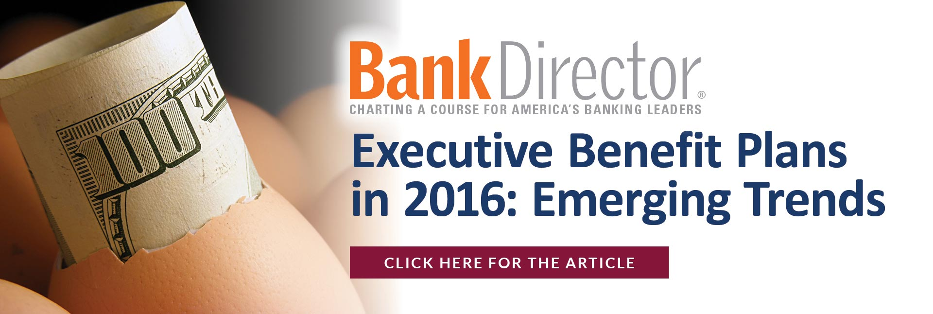 Bank Director - Executive Benefit Plans in 2016: Emerging Trends