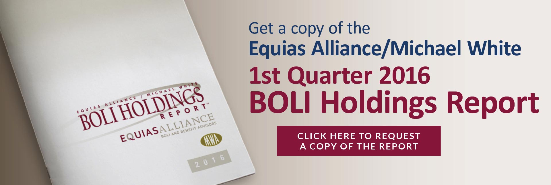 Equias Alliance/Michael White 2016 1st Quarter BOLI (Bank Owned Life Insurance) Holdings Report